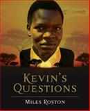 Kevin's Questions, Miles Roston, 0908988699