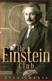The Einstein Club, Steve April, 097446869X