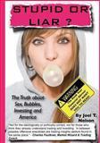 Stupid or Liar, Joel Nelson, 1492988693