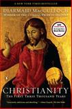 Christianity, Diarmaid MacCulloch, 0143118692
