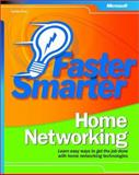 Faster Smarter Home Networking, Frye, Curtis, 0735618690