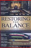 Restoring the Balance : A Middle East Strategy for the Next President, Indyk, Martin S., 0815738692