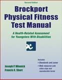Brockport Physical Fitness Test Manual, Joseph P. Winnick and Francis X. Short, 1450468691