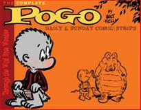 Pogo - The Complete Syndicated Comic Strips, Walt Kelly, 1560978694