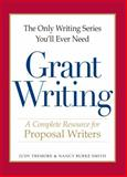 The Only Writing Series You'll Ever Need - Grant Writing, Judy Tremore and Nancy Burke Smith, 1598698699