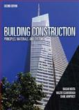 Building Construction : Principles, Materials, and Systems, Mehta, Medan and Scarborough, Walter, 0132148692