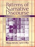 Patterns of Narrative Discourse : A Multicultural, Life Span Approach, McCabe, Allyssa and Bliss, Lynn S., 0205338690