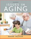 Issues in Aging, Novak, Mark, 0205578691