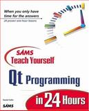 QT Programming, Benjamin Briandet and Daniel Solin, 0672318695