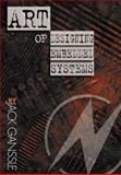 The Art of Designing Embedded Systems, Ganssle, Jack G., 0750698691