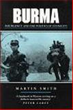 Burma : Insurgency and the Politics of Ethnicity, Smith, Martin, 0862328691