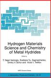 Hydrogen Materials Science and Chemistry of Metal Hydrides : Proceedings of the NATO Advanced Research Workshop, Held in Alushta, Crimea, Ukraine, from 16-22 September 2001, , 1402008694