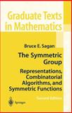 The Symmetric Group : Representations, Combinatorial Algorithms, and Symmetric Functions, Sagan, Bruce E., 1441928693