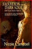 Salvation for a Dark Soul (Dark Souls Series 2), Campbell, Nicole, 1618858696