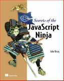 Secrets of the JavaScript Ninja, Resig, John and Bibeault, Bear, 193398869X