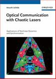 Optical Communication with Chaotic Lasers, Atsushi Uchida, 352740869X