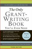 The Only Grant-Writing Book You'll Ever Need, Ellen Karsh and Arlen Sue Fox, 0465018696
