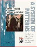 Pattern-Oriented Software Architecture : A System of Patterns, Buschmann, Frank and Meunier, Regine, 0471958697