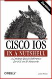 Cisco IOS : A Desktop Quick Reference for IOS on IP Networks, Boney, James, 0596008694