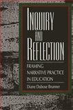 Inquiry and Reflection 9780791418697