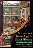 Science and Technology in World History : An Introduction, McClellan, James E., III and Dorn, Harold, 0801858690