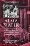 Alma Mater : Design and Experience in the Women's Colleges from Their Nineteenth-Century Beginnings to the 1930's, Horowitz, Helen Lefkowitz, 0870238698
