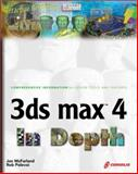 3DS MAX 4 in Depth, Polevoi, Rob and McFarland, Jon, 1576108694