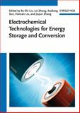 Electrochemical Technologies for Energy Storage and Conversion, , 3527328696