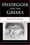Heidegger and the Greeks : Interpretive Essays, , 0253218691