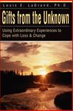 Gifts From the Unknown, Lou LaGrand, 0595178693