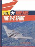 The B-2 Spirit, E. E. Basmadjian, 0823938697