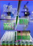 Drug Development Perspectives : Considerations, Challenges, Strategies, Powell-Parker, Marianne, 0966428692