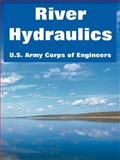 River Hydraulics, U. S. Army Corps of Engineers Staff, 1410218694