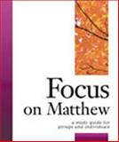 Focus on Matthew, Carol Cheney Donahoe, 1889108693
