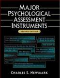 Major Psychological Assessment Instruments, Newmark, Charles S., 0205168698