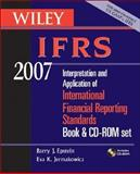 Wiley Ifrs 2007 : Interpretation and Application of International Financial Reporting Standards 2007 Set, Epstein, Barry J. and Mirza, Abbas Ali, 047179869X