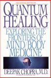 Quantum Healing, Deepak Chopra, 0553348698
