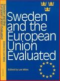 Sweden and the European Union Evaluated, Lee Miles, 0826448690