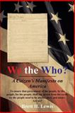 We the Who?, Brett H. Lewis, 1491708697