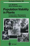 Population Viability in Plants : Conservation, Management, and Modeling of Rare Plants, Brigham, Christy A. and Schwartz, Mark W., 3642078699