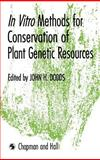 In Vitro Methods for Conservation of Plant Genetic Resources, , 041233870X