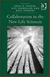 Collaboration in the New Life Sciences, Parker, John N. and Vermeulen, Niki, 0754678709