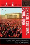 The A to Z of the Chinese Cultural Revolution, Guo Jian and Yongyi Song, 0810868709