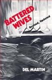 Battered Wives, Martin, Del, 0912078707