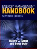 Energy Management Handbook, Seventh Edition, Turner, Wayne C. and Doty, Steve, 142008870X