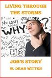 Living Through the Storms: Job's Story, W. Witten, 1499538707