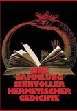 Eine Sammlung Sinnvoller Hermetischer Gedichte, Johannes H. von Hohenstätten, 3732288706