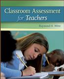 Classroom Assessment for Teachers 9780073378701