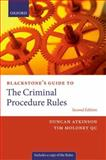 Blackstone's Guide to the Criminal Procedure Rules, Atkinson, Duncan and Moloney, Tim, 0199588708