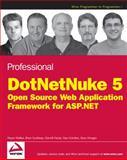 Professional DotNetNuke 5, Shaun Walker and Brian Scarbeau, 0470438703